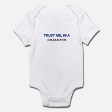 Trust Me I'm a Crammer Infant Bodysuit
