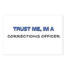 Trust Me I'm a Corrections Officer Postcards (Pack