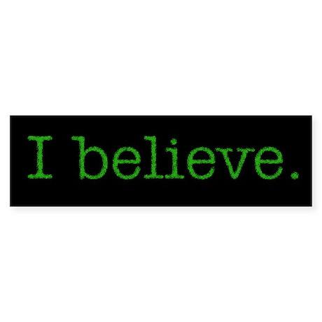 """""""I Believe"""" Alien Bumper Sticker"""