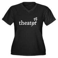 """Theatre Spelled """"re"""" Women's Plus Size V-Neck Dark"""