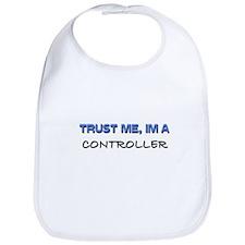Trust Me I'm a Controller Bib
