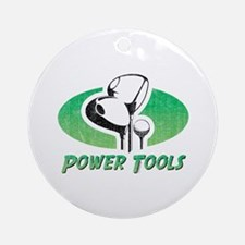 Golf Power Tools Ornament (Round)
