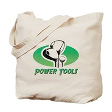 Golf Power Tools Tote Bag