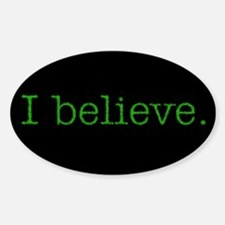 I Believe (Alien) Oval Decal
