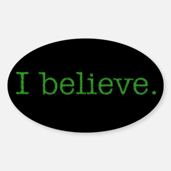 I Believe (Alien) Oval Decal