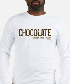 Chocolate...Cheaper than Ther Long Sleeve T-Shirt