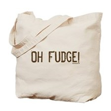 Oh Fudge Tote Bag