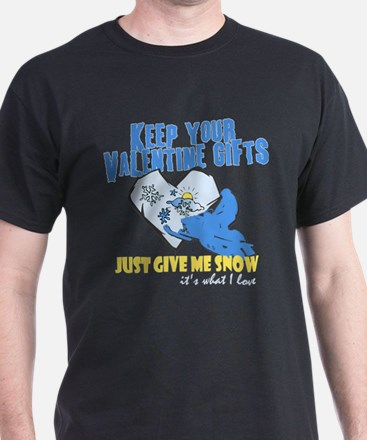 Keep You Valentine Gifts T-Shirt