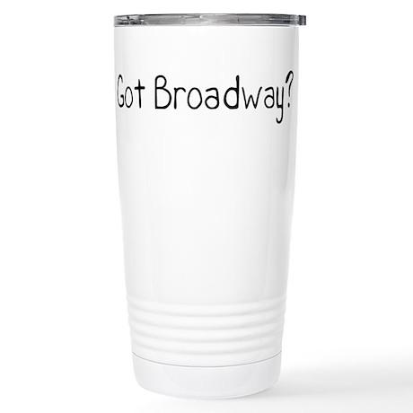 Got Broadway? Stainless Steel Travel Mug