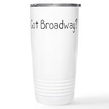 Got Broadway? Travel Coffee Mug