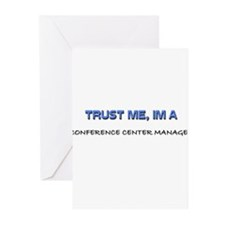 Trust Me I'm a Conference Center Manager Greeting