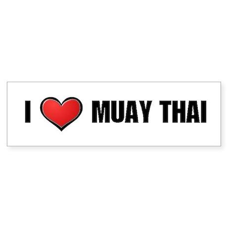 I Love Muay Thai Bumper Sticker