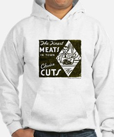 Finest Meats In Town Hoodie