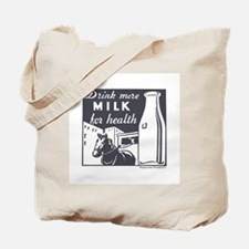 Drink More Milk For Health Tote Bag