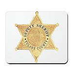 Tulare County Sheriff Mousepad