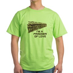 Prisoner of Love Green T-Shirt
