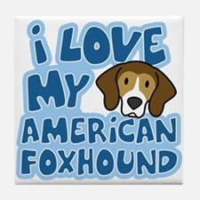 I Love my American Foxhound Tile Coaster