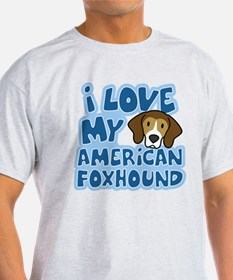 I Love my American Foxhound Light T Shirt