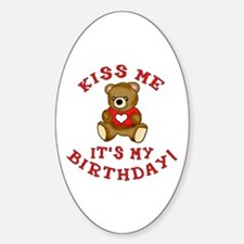 Kiss Me Birthday with Teddy Bear Oval Decal