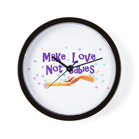 Make Love Not Babies Wall Clock