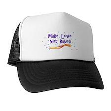 Make Love Not Babies Trucker Hat