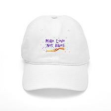 Make Love Not Babies Baseball Cap