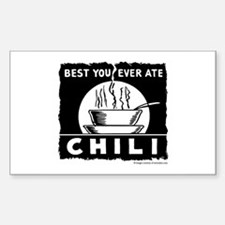 Best You Ever Ate Chili Rectangle Decal