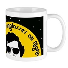 I Wear My Sunglasses at Night Mug