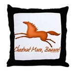 Chestnut Mare, Beware! Throw Pillow