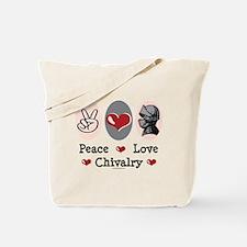 Peace Love Chivalry Renaissance Tote Bag