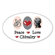 Peace Love Chivalry Renaissance Oval Decal