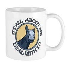 It's All About Me! Horse Mug