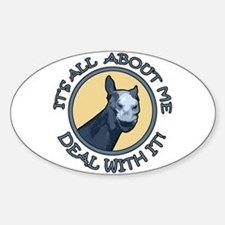 It's All About Me! Horse Oval Decal