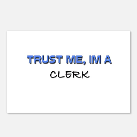 Trust Me I'm a Clerk Postcards (Package of 8)