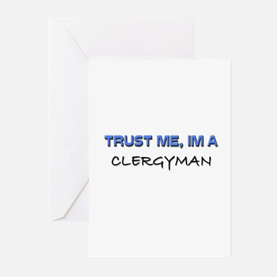 Trust Me I'm a Clergyman Greeting Cards (Pk of 10)