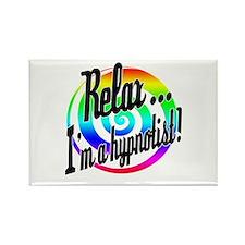 Relax - I'm a hypnotist! Rectangle Magnet