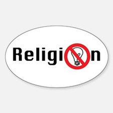 Religion (for un-enlightened Oval Decal