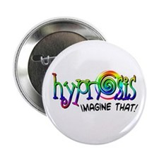 "Hypnosis - Imagine That! 2.25"" Button"