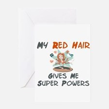 Red hair gives super powers! Greeting Card