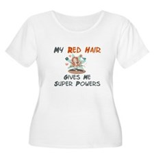Red hair gives super powers! T-Shirt