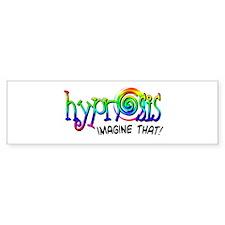 Hypnosis - Imagine That! Bumper Bumper Sticker