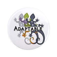 "Chameleon Adaptable 3.5"" Button"