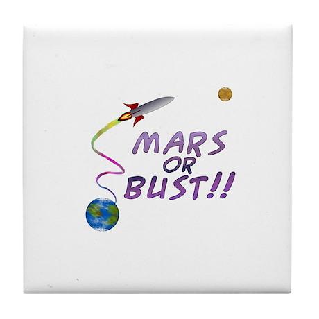 Mars or Bust! Tile Coaster