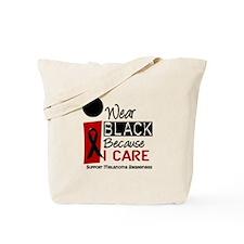 I Wear Black Because I Care 9 Tote Bag