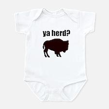 ya herd? Infant Bodysuit