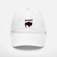 ya herd? Baseball Baseball Cap