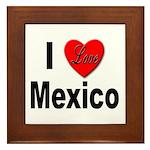 I Love Mexico Framed Tile