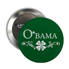 "::: Irish O'bama 44th President ::: 2.25"" Button"