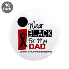 "I Wear Black For My Dad 9 3.5"" Button (10 pack)"