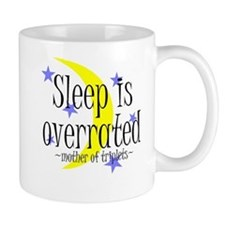 Sleep Is Overrated - Triplets Mug